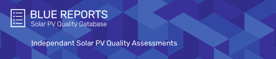 Blue Reports: Independant Solar PV Quality Assessments